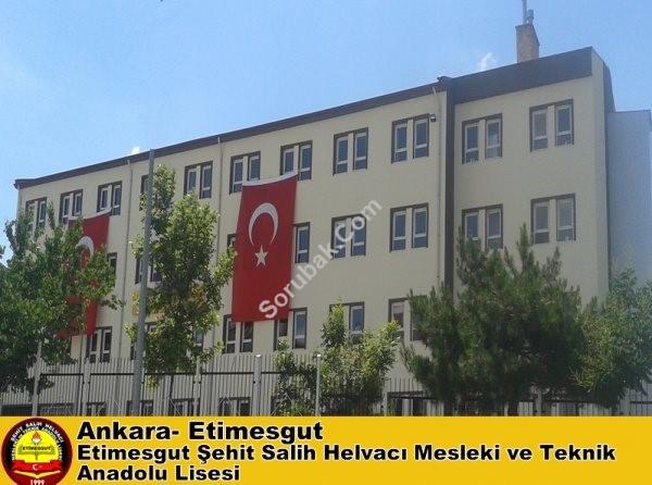 Etimesgut Şehit Salih Helvacı Mesleki ve Teknik Anadolu Lisesi