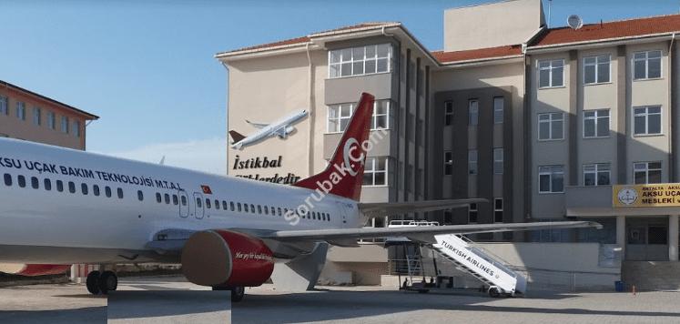 Aksu Uçak Bakım Teknolojisi Mesleki ve Teknik Anadolu Lisesi