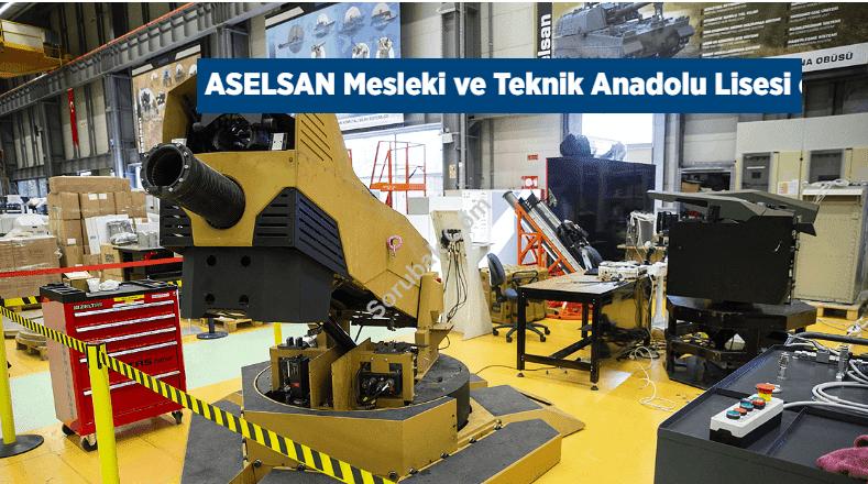 ASELSAN Mesleki ve Teknik Anadolu Lisesi