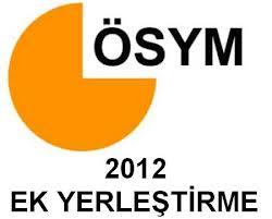 2012 Üniversitelere ek yerleştirme sonuçları açıklandı
